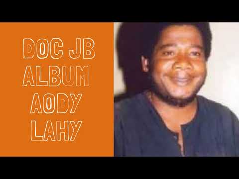 Dr JB - Album Aody Lahy Full Album
