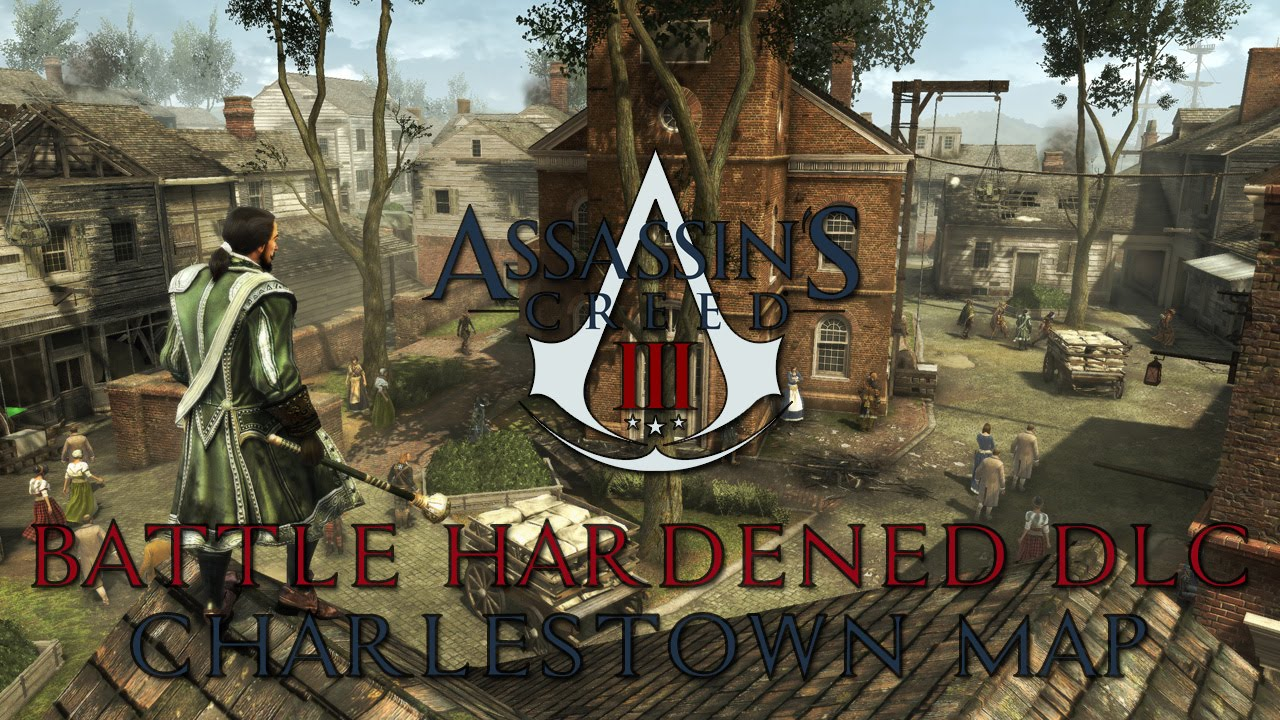 in's Creed III Multiplayer - The Battle Hardened DLC - Charlestown on