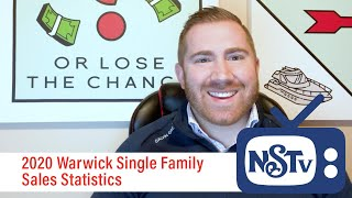 NSTV | 2020 Warwick Single Family Sales Statistics