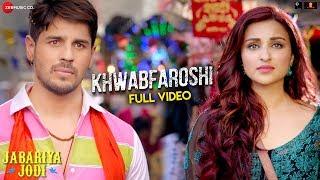khwabfaroshi---full-jabariya-jodi-sidharth-malhotra-parineeti-c-sachet-t-parampara-t