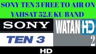 Big new Update || SONY TEN 3 Free Air On || Yahsat A1 52.E ||2Feet Dish Ok