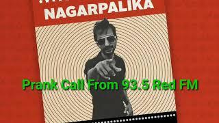 Prank Call By 93.5 Red FM | Shahid Alvi | Nagar Palika Prank Call |Kadak Chore |RJ Anup &  RJ Saras|