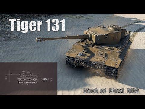 World Of Tanks STREAM- První pocity z Tiger 131 !!! (Dárek od Ghost_MIW)