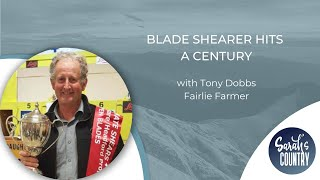 """Blade shearer hits a century"" with Tony Dobbs"