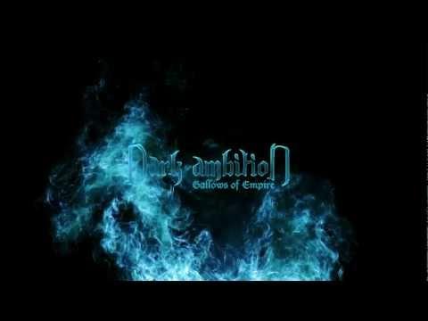 """Dark Ambition New Album """"Gallows of Empire"""" Teaser Movie"""