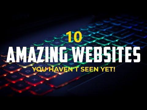10 Amazing Websites You Haven't Seen Yet!