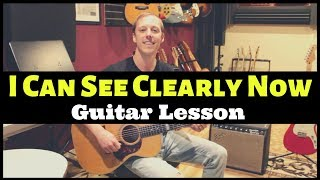 I Can See Clearly Now Johnny Nash Guitar Lesson