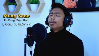 Mung Sene Ku Pung Mujo Doh - มูงซือแน กูปงมูโจเดาะห์ - Fai Official