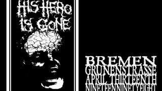 His Hero Is Gone - Bremen 1998 [full show]