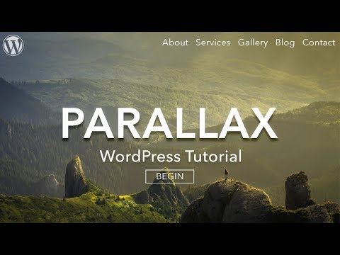 How to Make a Parallax WordPress Website 2017 - For BEGINNERS!