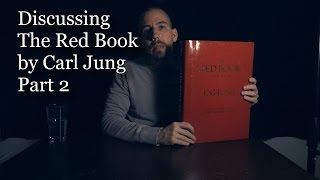 Discussing The Red Book by Carl Jung Part 2 (A Layman