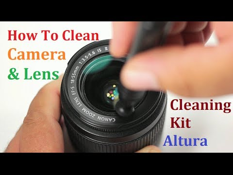 How To Clean Camera Lens And Camera