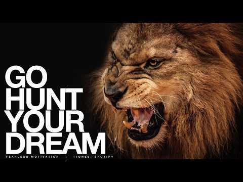 Go HUNT Your Dream   Motivational Speech