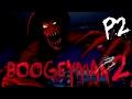 Boogeyman 2《夜魔人2》 Part 2 - 玩恐怖遊戲如何放鬆心情?!