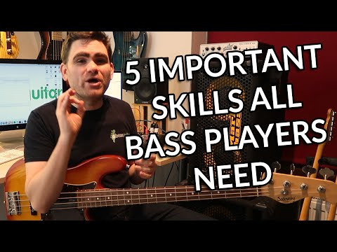 The 5 Important Skills All Bass Players Need