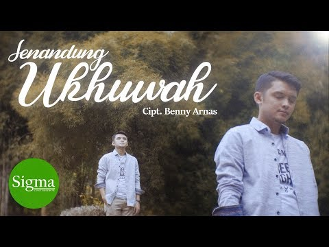 SIGMA - Senandung Ukhuwah (Official Video Music)
