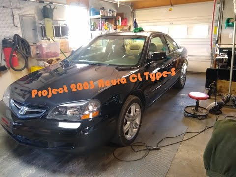 Project 2003 Acura CL Type-S - May 2020 Update