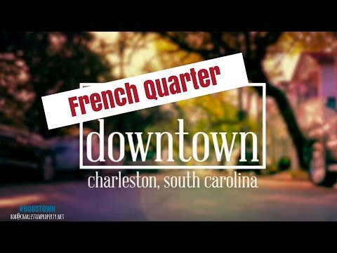 French Quarter, Charleston, SC (Downtown Series Episode 2)