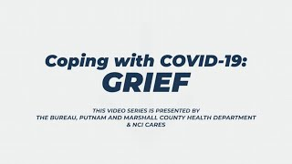 Coping with COVID-19: Grief