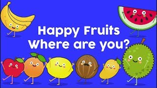 Kids songs |  Happy fruits where are you 😂 😂
