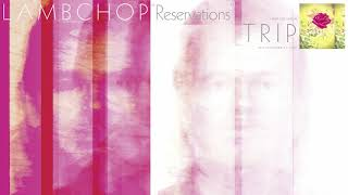 Lambchop - Reservations (Official Audio)