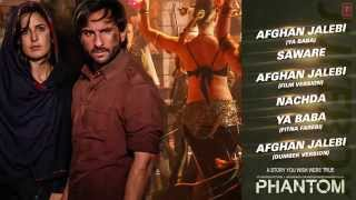 Phantom Full Audio Songs JUKEBOX   Saif Ali Khan, Katrina Kaif   T Series
