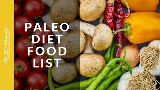 A Better and Easier Paleo Diet Food List