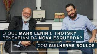 O que Marx, Lenin e Trotsky pensariam da nova esquerda? | Guilherme Boulos