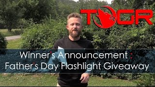 Winner's Announcement : Father's Day Flashlight Giveaway