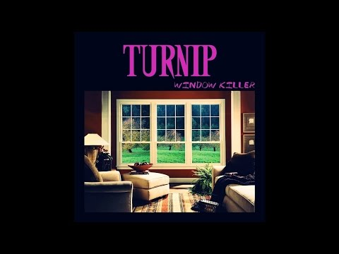"TURNIP ""Window Killer"" (New Full Album) 2016 Stoner/Heavy Blues Rock"