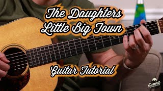 The Daughters Little Big Town Guitar Tutorial--Guitar Lesson Video
