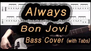 Bon Jovi - Always (Bass cover with tabs 035)