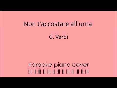 G. Verdi: Non t'accostare all'urna. Karaoke piano cover