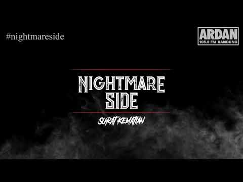 Surat Kematian [NIGHTMARE SIDE OFFICIAL] - ARDAN RADIO
