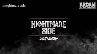 Download Lagu Surat Kematian [NIGHTMARE SIDE OFFICIAL] - ARDAN RADIO mp3