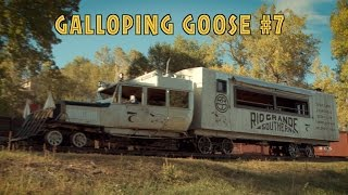 The Galloping Goose #7