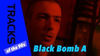 Black Bomb A - Tracks ARTE