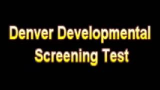 What Is The Definition Of Denver Developmental Screening Test - Medical Dictionary Free Online