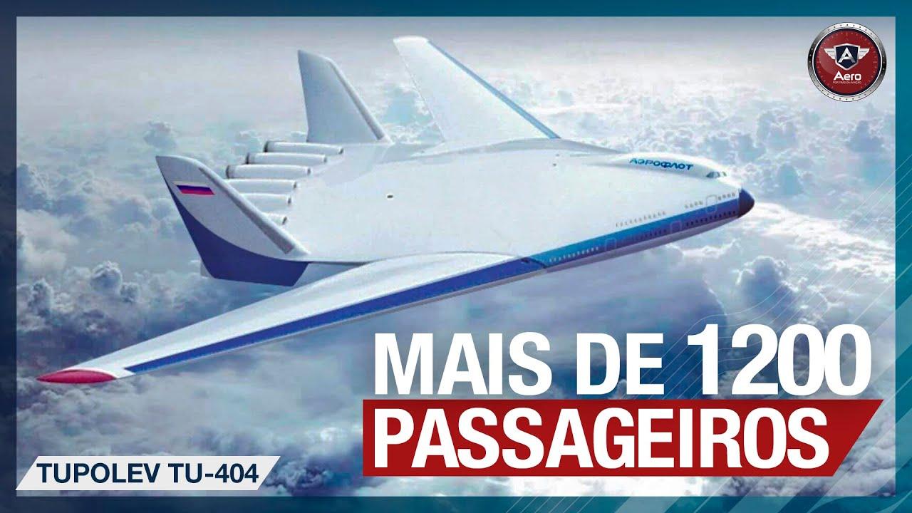 Download TUPOLEV Tu-404 - A gigantesca ASA VOADORA para mais de 1200 passageiros
