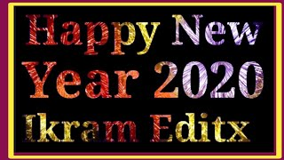 Happy New Year 2020 Wishes With Your Name New Trick Step by Step Kinemaster Tutorial