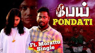 பேய் பொண்டாட்டி👹👹👹  | Morattu Single Weds Ghost | Morattu Single Comedy Life
