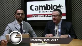 Cambios en la Reforma Fiscal 2017