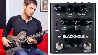 Eventide Blackhole Pedal - Bass Demo