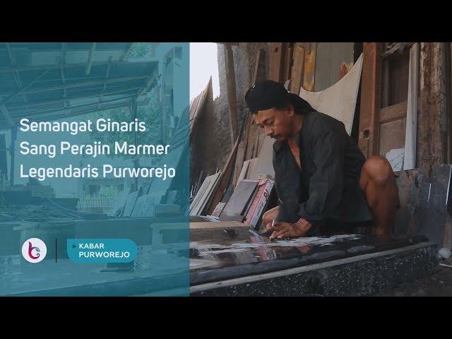 Ginaris Sang Perajin Marmer Legendaris Purworejo