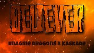 Imagine Dragons - Believer (Kaskade Remix) (Lyric Video)