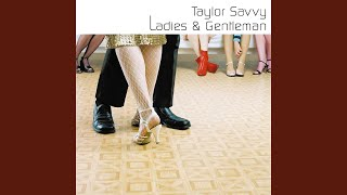 Calling Taylor Savvy