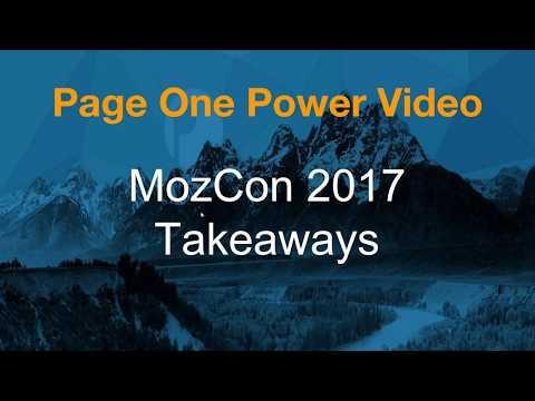 Page One Power Recaps MozCon 2017
