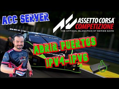 ASSETTO CORSA COMPETIZIONE// ACC SERVER// ABRIR PUERTOS ROUTER FIBRA IPV4-IPV6