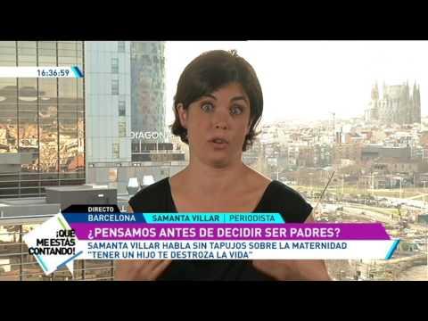 Entrevista A Samanta Villar Sobre La Maternidad