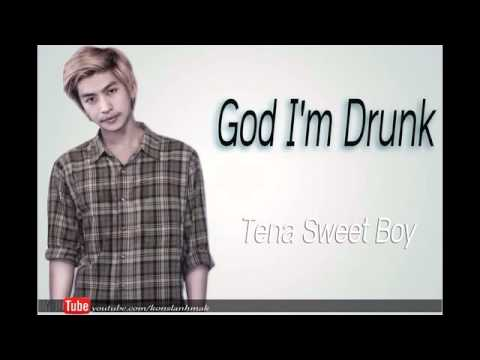 God I'm Drunk - Tena new Song   Tena Sweet boy 2015